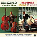 Eldee Young & Red Holt - 1961 - Just For Kicks + Look Out!! Look Out!! (Fresh Sound)