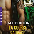 La course sauvage ❉❉❉ jaci burton