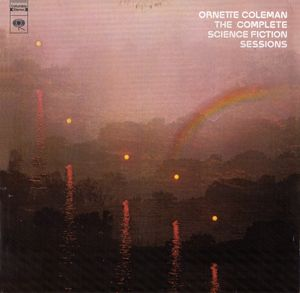 Ornette_Coleman___1972_73___The_Complete_Science_Fiction_Sessions__Columbia_
