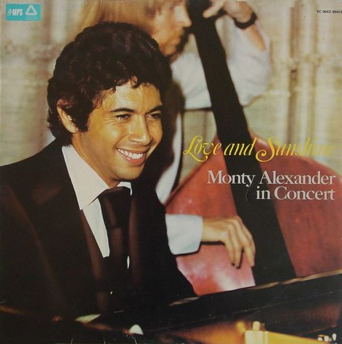 Monty Alexander - 1974 - Love and Sunshine (MPS)