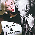 Albert & marylin [masse critique] + surprise inside ...