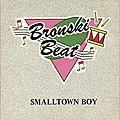Bronski beat: smalltown boy