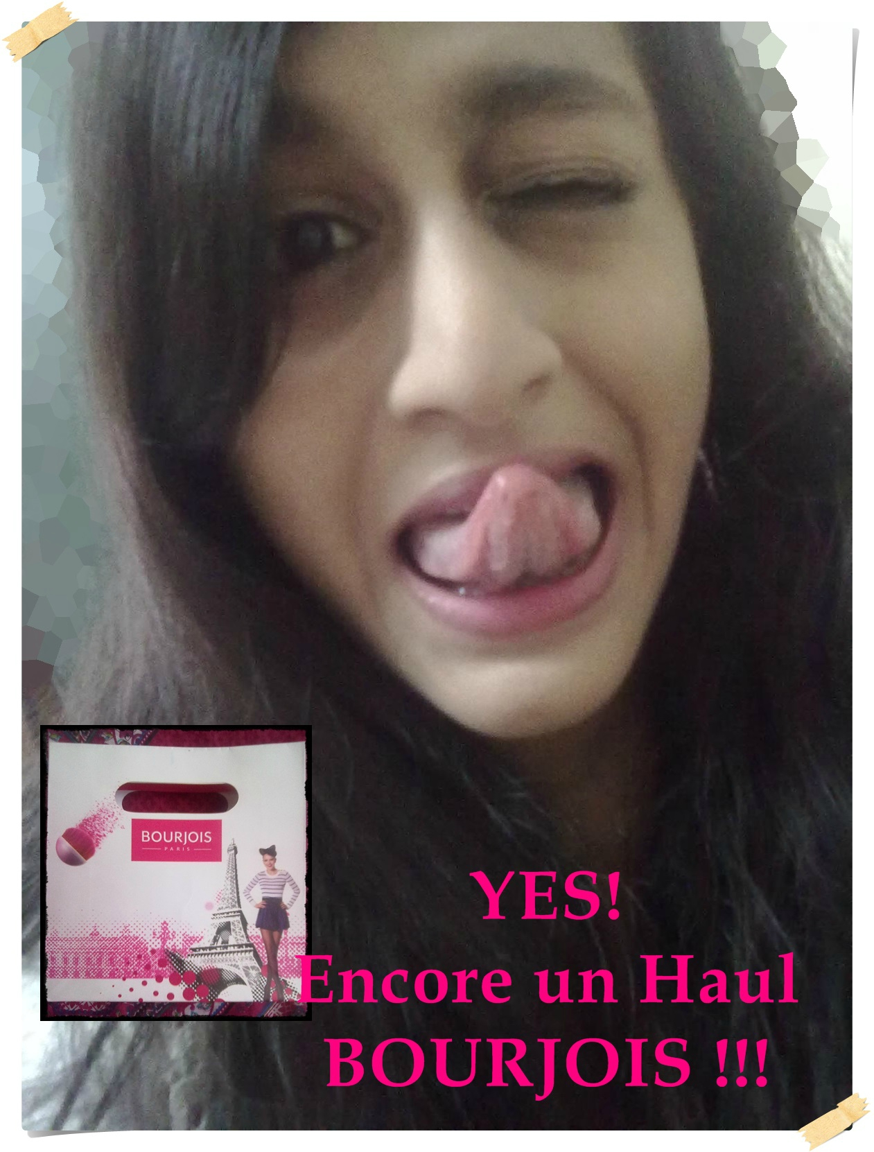 YES ! Encore un haul#2 : Bourjois !