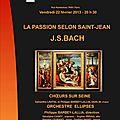 La passion selon saint-jean - vendredi 22 février 2013 - eglise saint-eustache (75001)