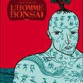 L'homme bonsai, de fred bernard, chez delcourt mirages, août 2009