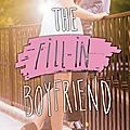 The fill-in boyfriend de kasie west