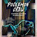 Pockemon crew revient à paris pour danser son hashtag 2.0 à bobino