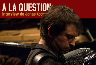 Interview de Jonas Kocher