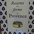 Recette d'une ferme en provence
