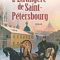 L' étrangère de Saint Petersbourg - Annie Degroote