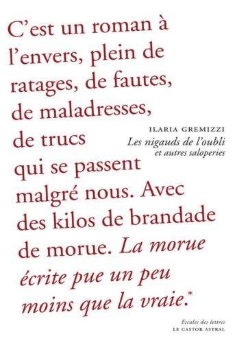 Les nigauds de l'oubli et autres saloperies – Ilaria Gremizzi Lectures de Liliba