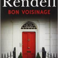 Bon voisinage, thriller de ruth rendell