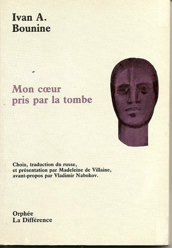 IVAN BOUNINE - MON COEUR PRIS PAR LA TOMBE