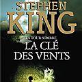La tour sombre -la clé des vents - par stephen king