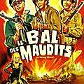 Le bal des maudits (une autre vision de la seconde guerre mondiale)
