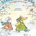 Melville et Maricha: La magie de la neige