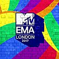 Mtv europe music awards 2017 : quatre eurostars courronnées !