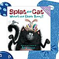 Splat the cat, where's the easter bunny ? / séquence easter (cycle 2)