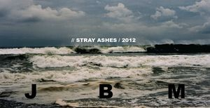 JBM-Stray-Ashes-May-2012