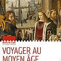 Cluny : voyager au moyen-age