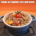 Salade aux legumes secs gourmands