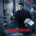 The ghost writer de roman polanski avec ewan mcgregor, pierce brosnan, kim cattrall