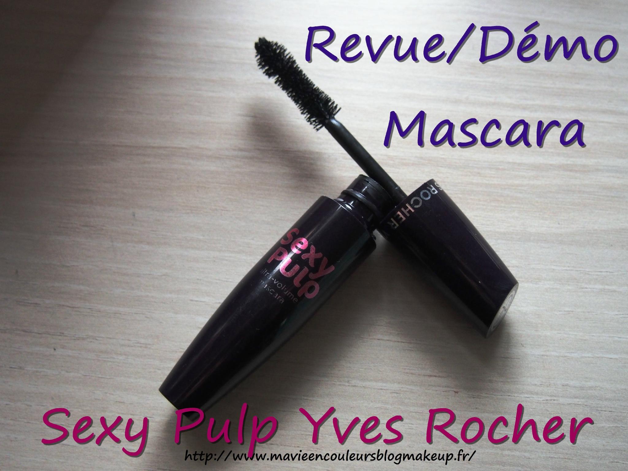 Revue/Démo: Mascara sexy pulp yves rocher.