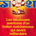 Les fabuleuses aventures d'un Indien malchanceux qui devint milliardaire - Vikas Swarup