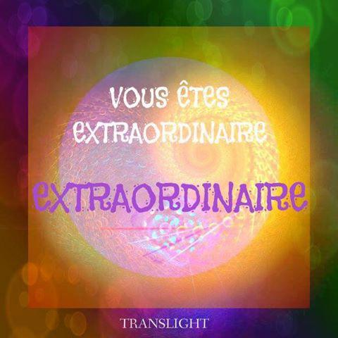 Je suis un être extraordinaire !!!