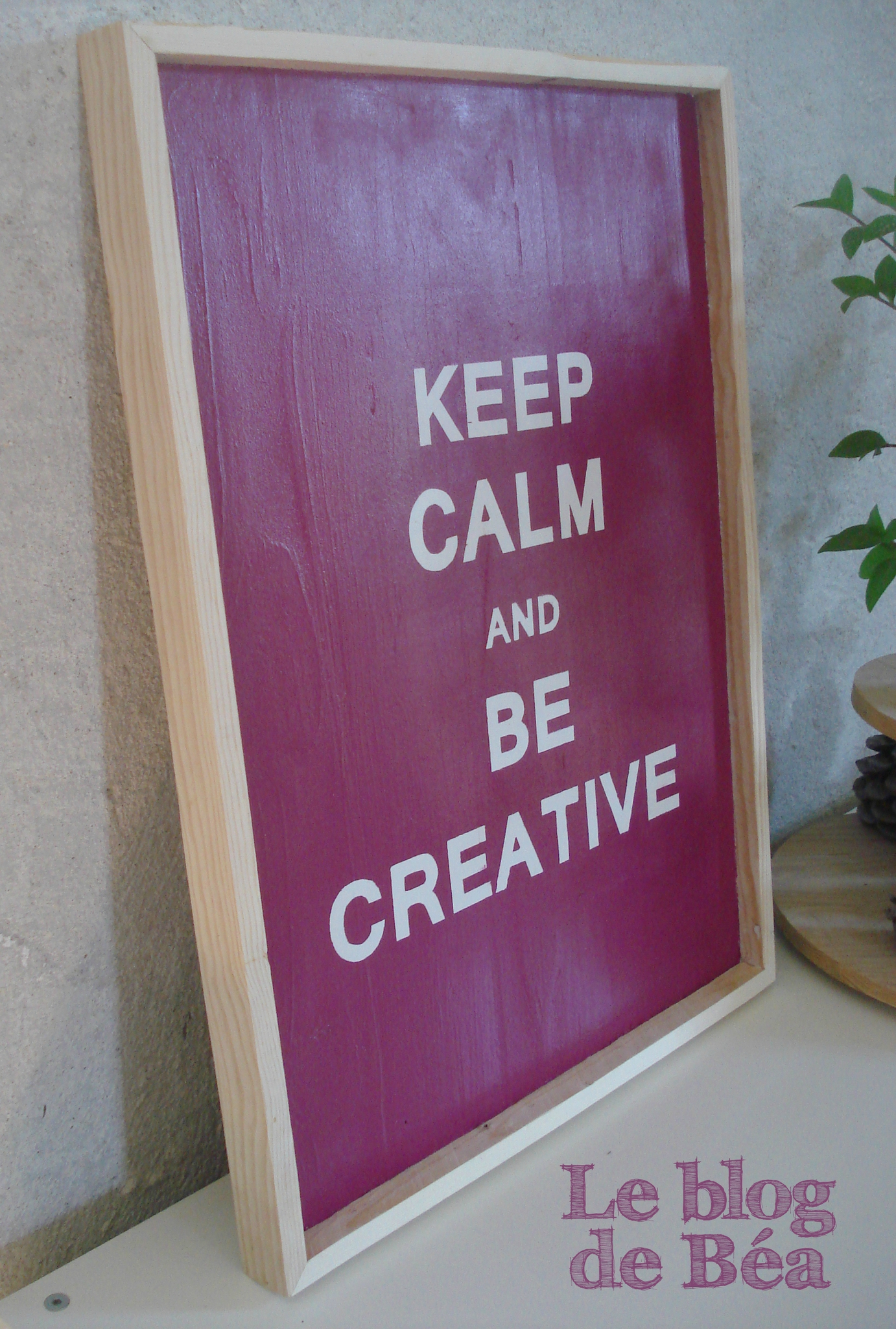 DIY tableau en planches de palettes KEEP CALM AND BE CREATIVE