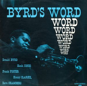 Donald Byrd 1955 - Byrd's Word (Savoy)