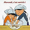 Mercredi, c'est raviolis !