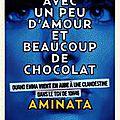 Avec un peu d'amour et beaucoup de chocolat : aminata