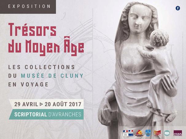 Scriptorial Avranches exposition Trésors du Moyen Âge collections du musée de Cluny 2017 affiche visuel