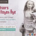Trésors du moyen âge. les collections du musée de cluny en voyage » du 29 avril au 20 août 2017 au scriptorial d'avranches