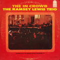Ramsey Lewis Trio - 1965 - The In Crowd (Cadet)