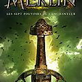 Merlin, tome 2 les sept pouvoirs de l'enchanteur, de t.a. barron chez nathan *