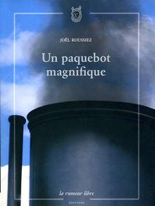 Joe_l_Roussiez___Un_paquebot_magnifique