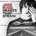 Jake bugg – hearts that strain (2017)