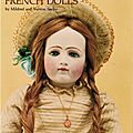 The dollmaker's workbook : french dolls