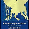 Arles 2014 - la goyesque de juan bautista