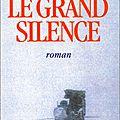 Le grand silence