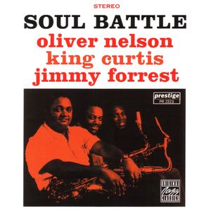 Oliver_Nelson_King_Curtis_Jimmy_Forest___1960___Soul_Battle__Prestige_