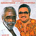 Junior Mance Martin Rivera - 1983 - For Dancers Only (Sackville)