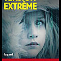 Tension extrême - sylvain forge - editions fayard