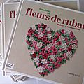 Livre Fleurs de Ruban - Editions Didier Carpentier