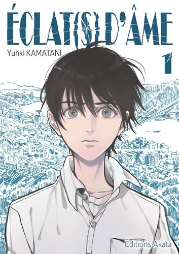 éclats d'âme Akata Yuhki Kamatani seinen belle découverte