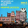 Milt Jackson with the Ray Brown Big Band - 1969 - Memphis Jackson (Impulse!)