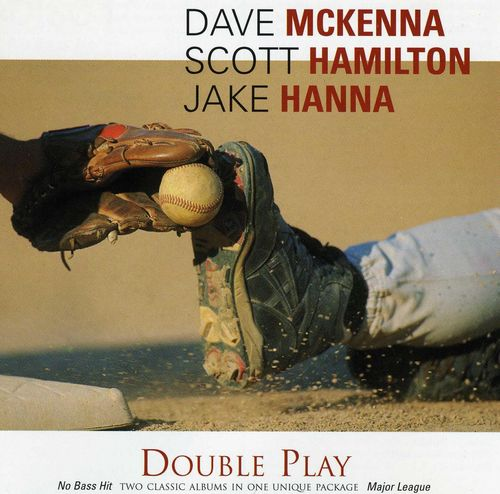 Dave McKenna Scott Hamilton Jake Hanna - 1979 - No Bass Hit (Concord Jazz)