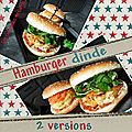 Hamburger  la dinde avec du chorizo ou non 2 versions